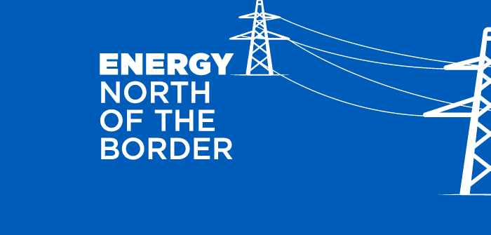 Energy: North of the Border