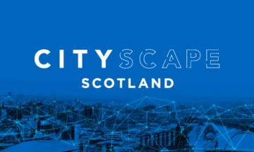 Cityscape Scotland 2021
